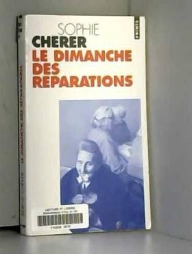 Sophie Cherer - Le Dimanche des Réparations