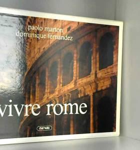 Fernandez et Marton - Vivre Rome