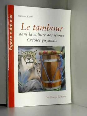 Berthela John - Le tambour dans la culture des jeunes créoles guyanais : une question identitaire ?