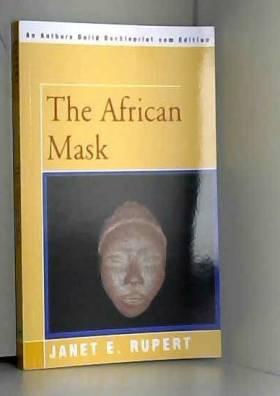 Janet Rupert - The African Mask