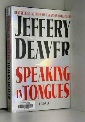 Jeffery Deaver - Speaking in Tongues