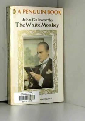 Galsworthy John - The white monkey