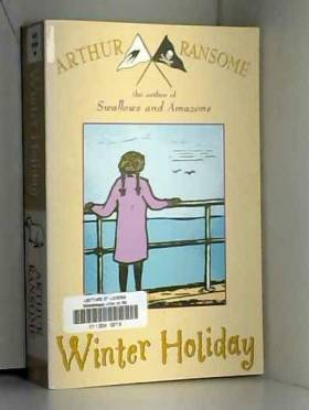 Arthur Ransome - Winter Holiday