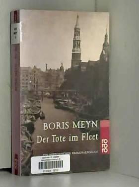 Boris Meyn - Der Tote im Fleet.