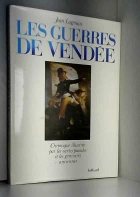 Lagniau/J - Guerres de Vendée (les)    car