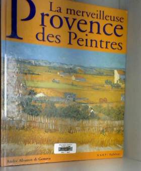 André Alauzen di Genova - La merveilleuse Provence des peintres