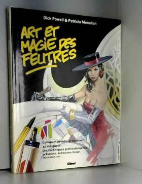 Dick Powell et Patricia Monahan - ART ET MAGIE DES FEUTRES