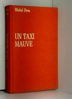 Michel DEON - un taxi mauve