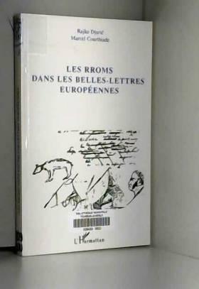 Rajko Djuric - Les Rroms dans les belles lettres européennes