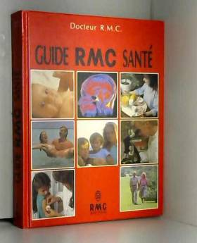 Docteur RMC - Guide RMC Santé