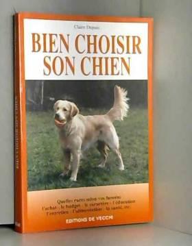 Georges Dupuis - Bien choisir son chien
