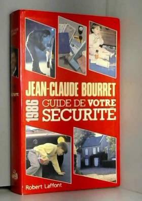 Bourret - Guide de votre sécurité