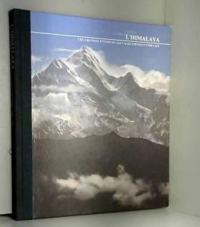 Nigel Nicolson - L'Himalaya (Les Grandes étendues sauvages)