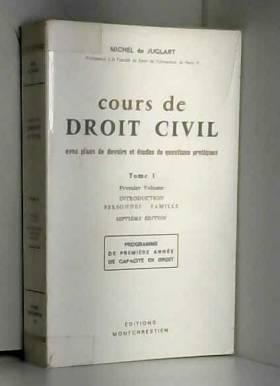 Juglart Michel de - Cours de droit civil t. 1