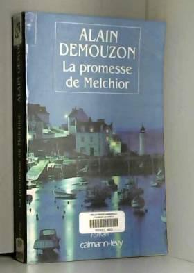 Alain Demouzon - La Promesse de Melchior