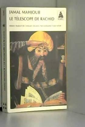 Jamal Mahjoub - Le télescope de Rachid