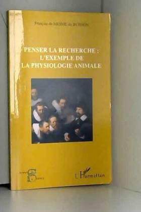 François Du Mesnil du Buisson - Penser la recherche : l'exemple de la physiologie animale