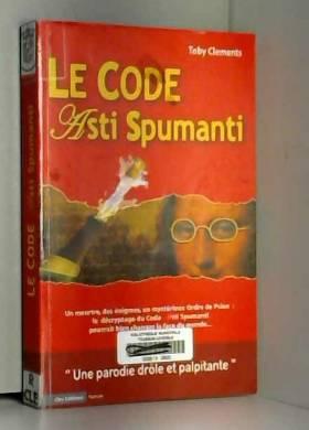 Toby Clements - Le code Asti Spumanti : Une parodie