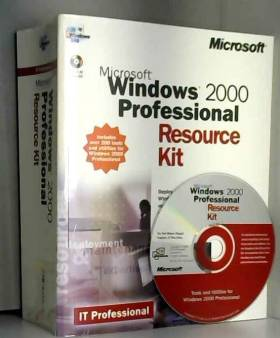Collectif - Microsoft Windows 2000 Professional. Resource Kit (CD-ROM Included)
