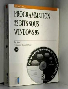 Lou Grinzo - Zen de la programmation 32 bits sous Windows 95