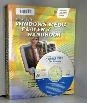 Seth McEvoy - Microsoft Windows Media Player 7 Handbook