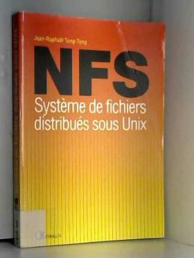 J. R. (Jean Raphaël) Tong-Tong - NFS : système de fichiers distribués sous UNIX