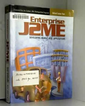 Michael Yuan - Enterprise J2ME: Developing Mobile Java Applications