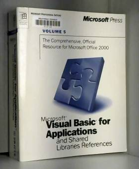 Microsoft - Microsoft Visual Basic for Applications and Shared Libraries Reference (Microsoft Professional...