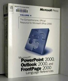Editor - Microsoft PowerPoint 2000, Outlook 2000 and FrontPage 2000 Language References, Volume 4