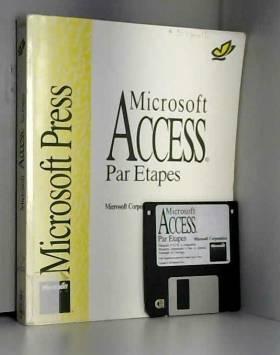 Microsoft - Microsoft Access par étapes
