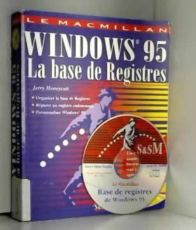 Jerry Honeycutt - Base de registres de Windows 95