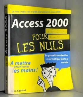 John Kaufeld - Access 2000 pour les nuls