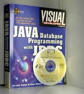 Pratik Patel et Karl Moss - Java Database Programming With Jdbc