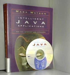 Mark Watson - Intelligent Java Applications for the Internet and Intranets