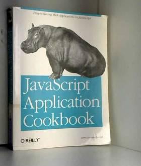Bradenbaugh - JavaScript Application Cookbook  (en anglais)