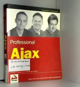 Nicholas C. Zakas, Jeremy McPeak et Joe Fawcett - Professional Ajax