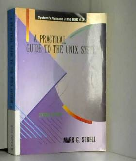 Mark G. Sobell - Practical Guide to the Unix System
