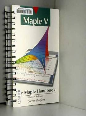 Darren Redfern - The Maple handbook: Maple V release 4