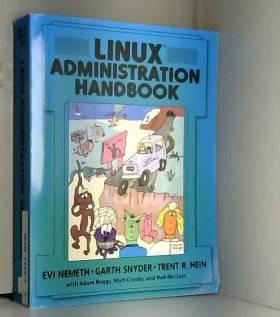 Evi Nemeth, Garth Snyder et Trent R. Hein - Linux Administration Handbook