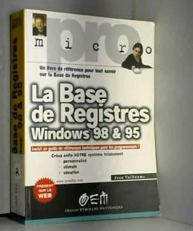 Jean Vuillaume - La base de registres Windows 98 et 95
