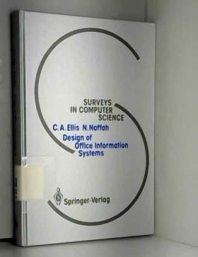 Clarence A. Ellis et Najah Naffah - Design of Office Information Systems