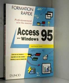 Jean-François Séhan - Access pour Windows 95