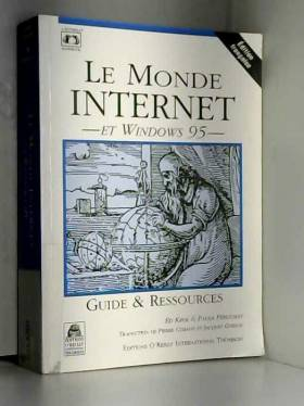 Ed Krol et Paula Ferguson - Le monde Internet et Windows 95