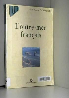 Doumenge - L'Outre-Mer français