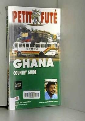 Guide Petit Futé - Ghana 2004-2005