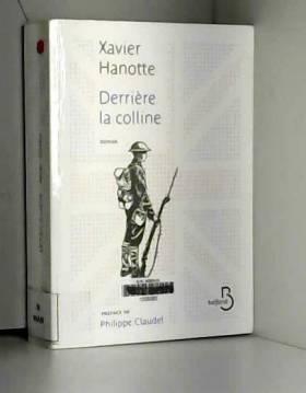Xavier HANOTTE - Derrière la colline