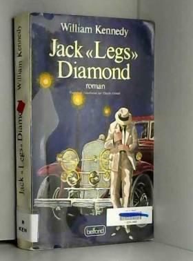 """William Kennedy - Jack """"Legs"""" Diamond"""