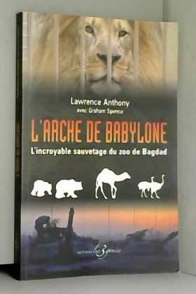 L'arche de Babylone :...