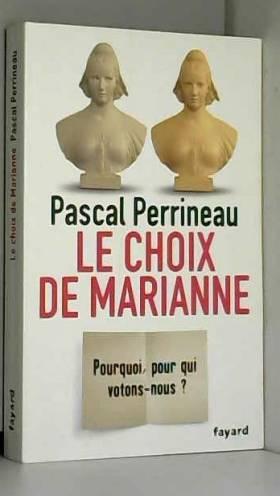 Le Choix de Marianne:...
