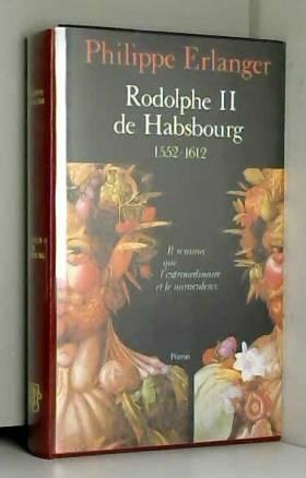Rodolphe II de Habsbourg :...